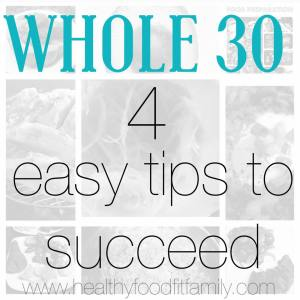 whole 30 tips to succeed